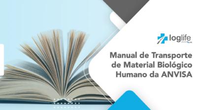 Manual de Transporte de Material Biológico Humano da ANVISA