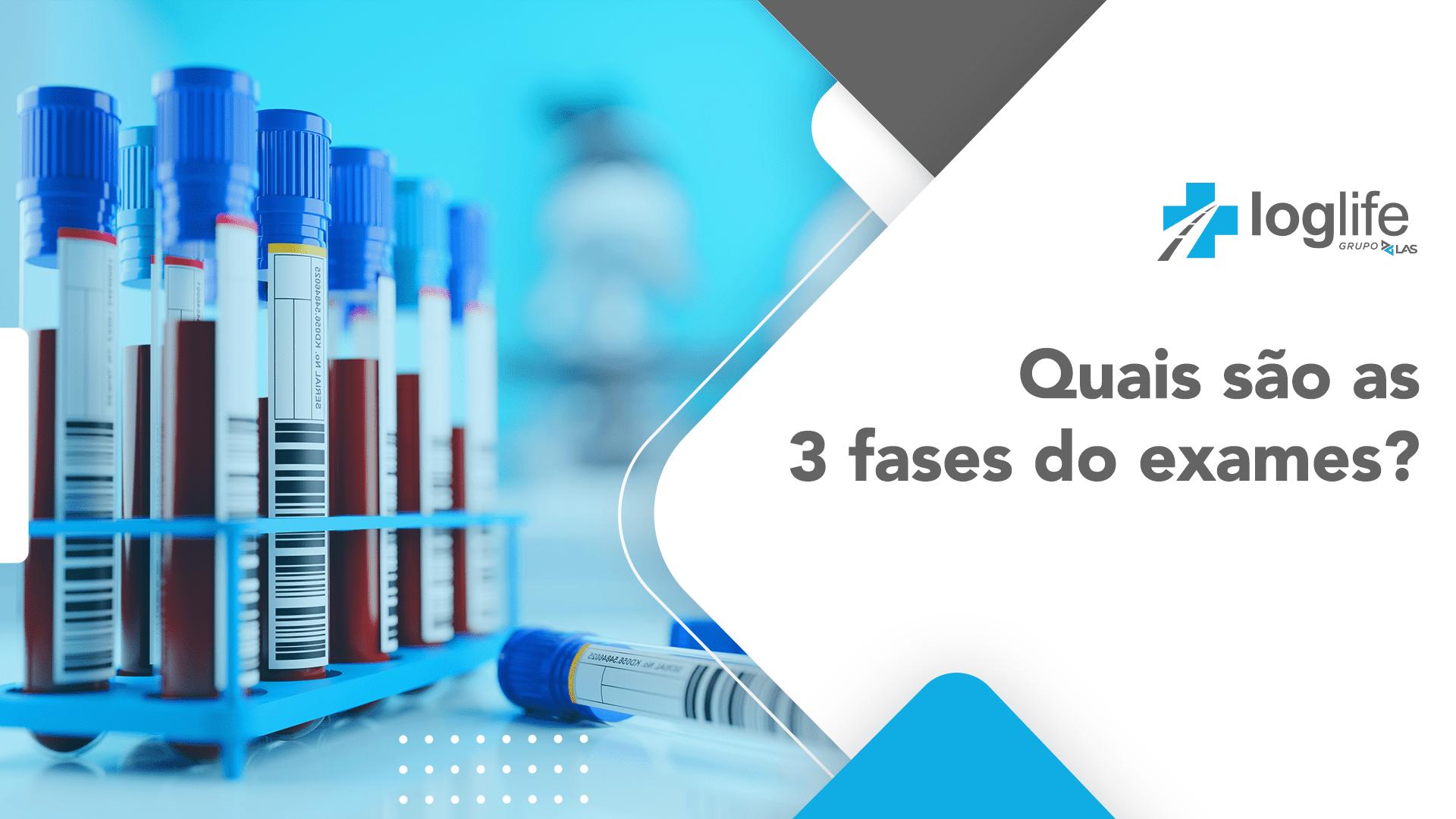 As 3 Fases dos Exames Laboratoriais
